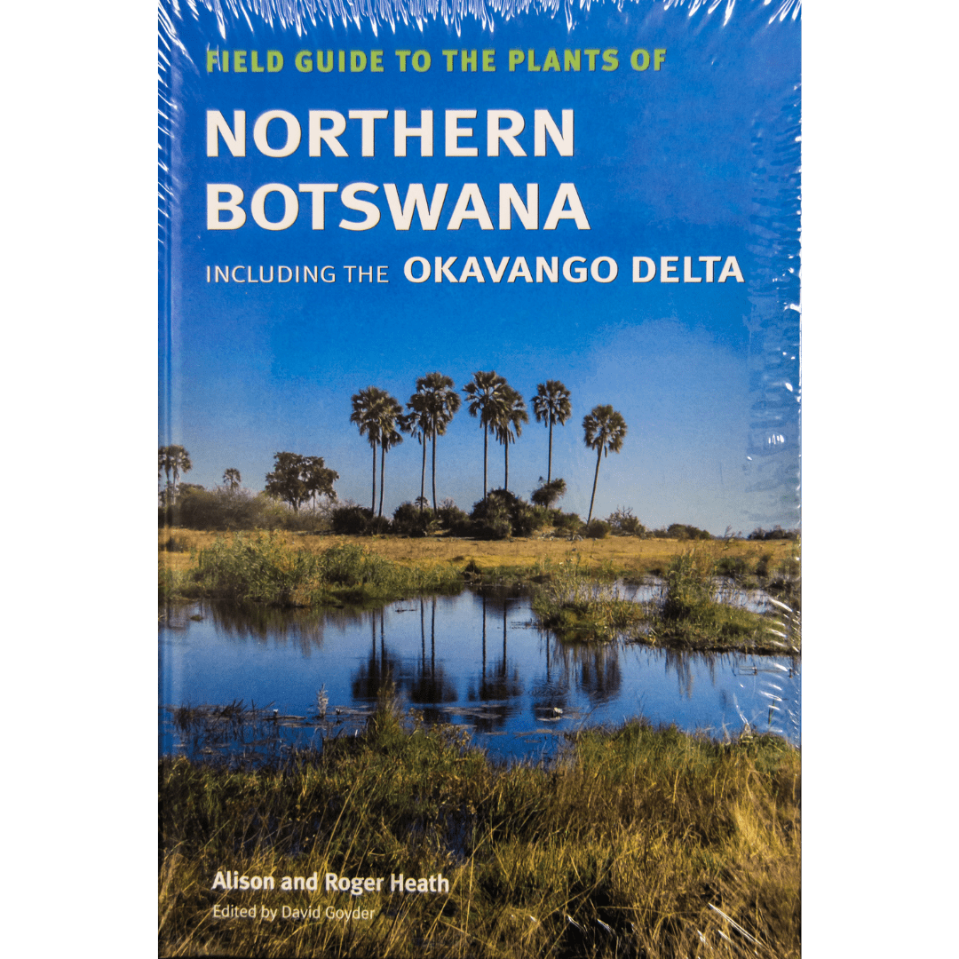 Fierld Guide to the plants of northern Botswana
