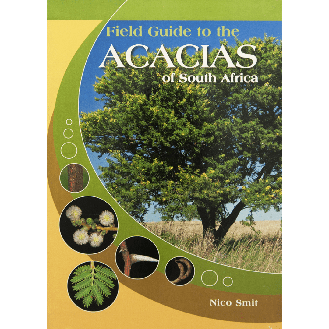 Field guide to the acacias of south africa